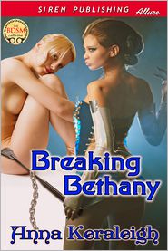 Anna Keraleigh - Breaking Bethany