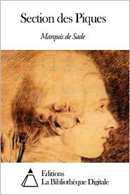 Marquis de Sade - Section des Piques
