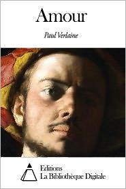 Paul Verlaine - Amour