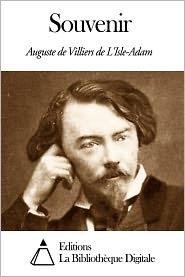 Auguste de Villiers de L'Isle-Adam - Souvenir