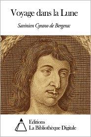 Savinien Cyrano de Bergerac - Voyage dans la Lune