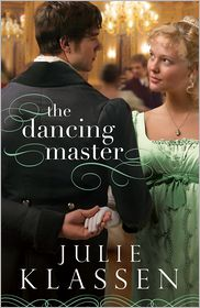 Julie Klassen - Dancing Master, The