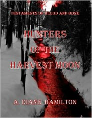 A. Diane Hamilton - Hunters Of The Harvest Moon Nook