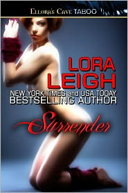 Lora Leigh - Surrender (Bound Hearts, Book One)