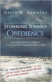 stumbling towards obedience david hawkins pdf