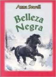 Anna Sewell - Belleza Negra
