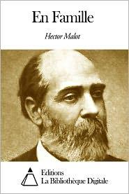 Hector Malot - En Famille