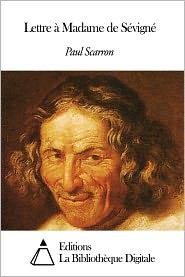 Paul Scarron - Lettre à Madame de Sévigné