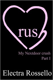 Electra Rossello - Crush: My Nextdoor Crush - part 1