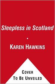 Karen Hawkins - Sleepless in Scotland