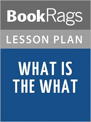 BookRags - What Is the What Lesson Plans