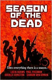 Paul Freeman, Gerald Johnston, Sharon Van Orman Lucia Adams - Season of the Dead