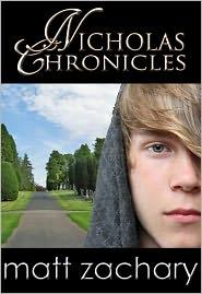 Matt Zachary - The Nicholas Chronicles (Box Set)