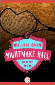 Diane Hoh - Win, Lose, or Die