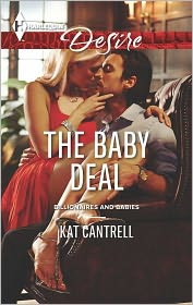 Kat Cantrell - The Baby Deal
