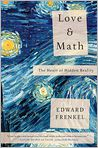 Book Cover Image. Title: Love and Math:  The Heart of Hidden Reality, Author: Edward Frenkel,�Edward Frenkel