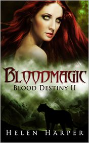 Helen Harper - Bloodmagic (Blood Destiny 2)