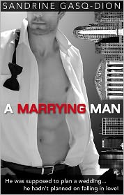 Sandrine Gasq-Dion - A Marrying Man