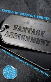 J. S. Black, Roger Frank Selby, Joe Manx, Charlotte Wickham, Miranda Forbes (Editor) Lucy Felthouse - Fantasy Assignment: A collection of five erotic stories