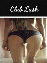 Anonymous - Club Lush (Adult)