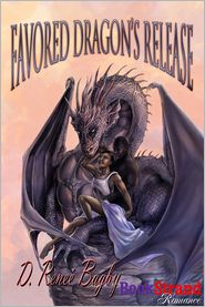 D. Renee Bagby - Favored Dragon's Release