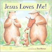 Jesus Loves Me! by Tim Warnes: Book Cover