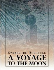 Cyrano de Bergerac - A Voyage to the Moon