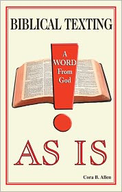 Cora B. Allen - A WORD FROM GOD AS IS