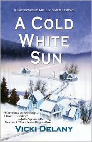 Vicki Delany - A Cold White Sun: A Constable Molly Smith Mystery