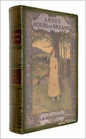Lucy Maud Montgomery - Anne's House of Dreams (Illustrated + FREE audiobook link + Active TOC)