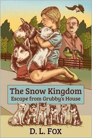 D. L. Fox - The Snow Kingdom