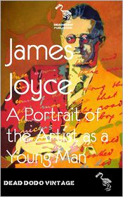 James Joyce - Portrait of the Artist as a Yound Man