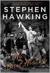 Book Cover Image. Title: My Brief History, Author: Stephen Hawking,�Stephen Hawking