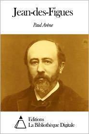 Paul Arène - Jean-des-Figues