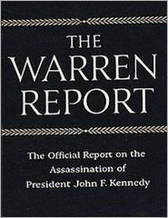 The Warren Commission Report: The Official Report on the