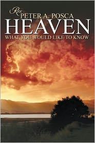 Rev. Peter A. Posca - Heaven
