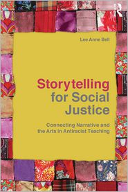 Storytelling for Social Justice: Connec...
