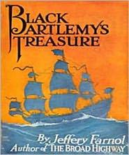 Jeffery Farnol - Black Bartlemys Treasure