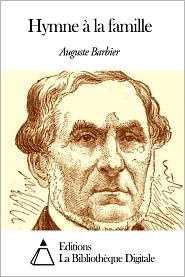 Auguste Barbier - Hymne à la famille