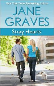 Jane Graves - Stray Hearts (Romantic Comedy)