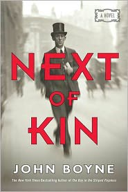 John Boyne - Next of Kin: A Novel