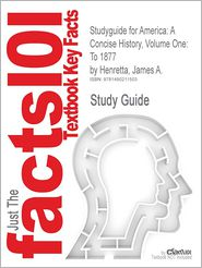 Studyguide for America: A Concise History, Volume One: To