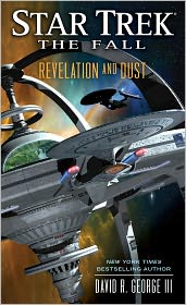 David R. George III - Star Trek: The Fall: Revelation and Dust
