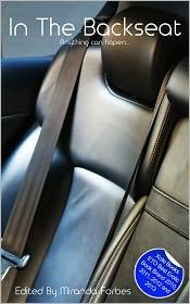 Giselle Renarde, Ray Cluley, Renatto Garcia, D. C. Kohn, Miranda Forbes (Editor) Esmeralda Greene - In The Backseat: A collection of five erotic stories