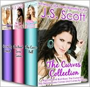 J. S. Scott - The Curves Collection Big Girls And Bad Boys: The Curve Ball, The Beast Loves Curves, Curves By Design