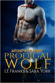 Sara York LE Franks - Prodigal Wolf