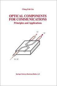 Optical Components for Communications: ...