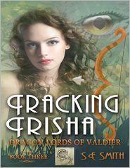 S. E. Smith - Tracking Trisha: Dragon Lords of Valdier Book 3