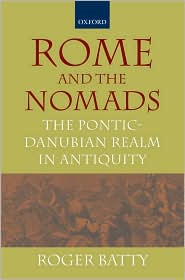Rome and the Nomads : the Pontic-Danubian Realm in Antiquity