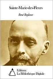 René Boylesve - Sainte-Marie-des-Fleurs